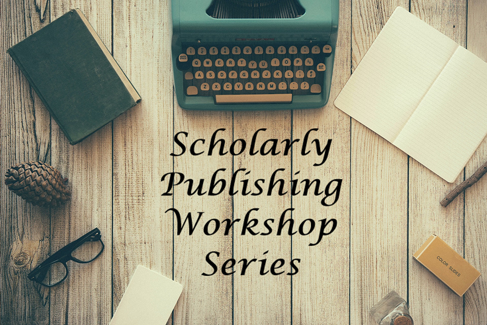 Scholarly Publishing Workshop Series.