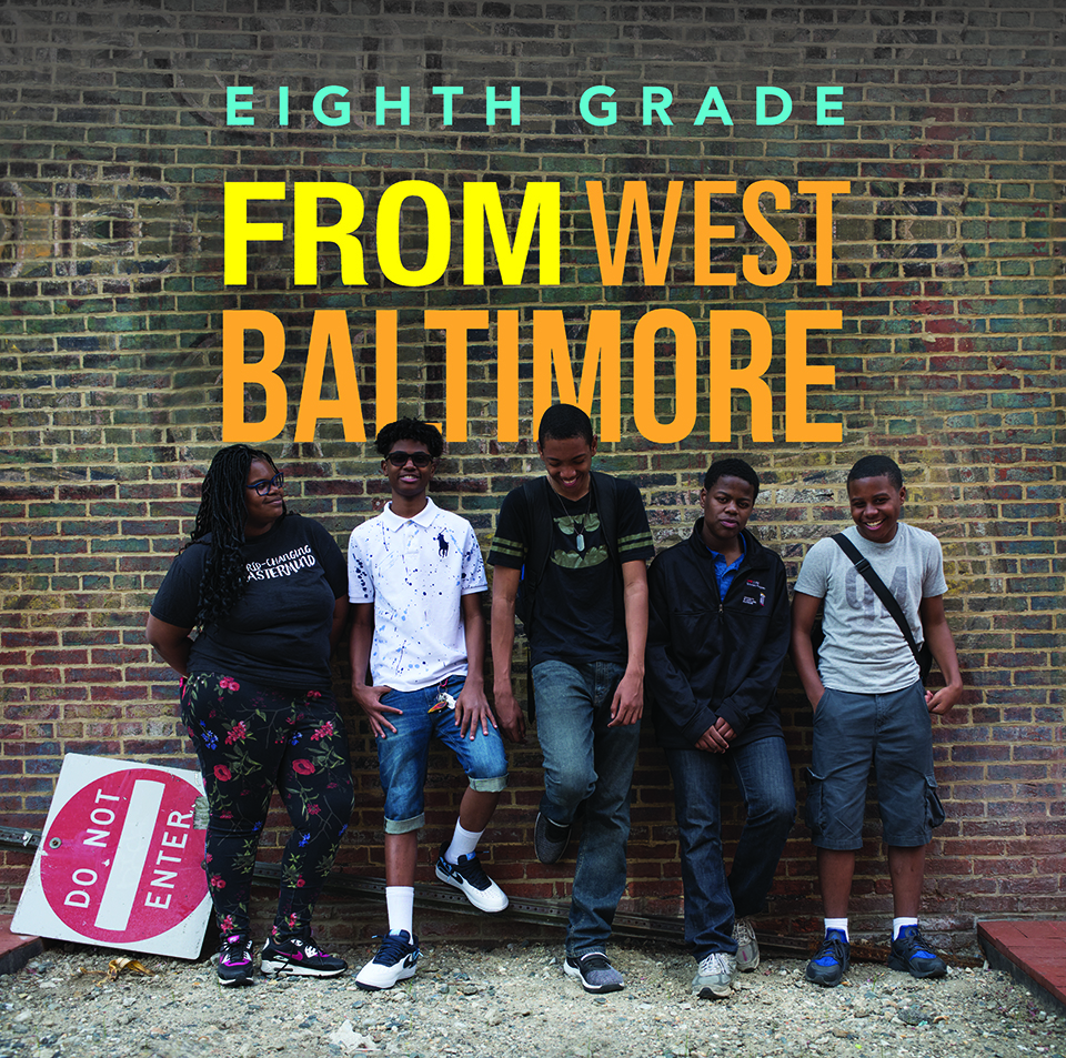 Eighth Grade: From West Baltimore