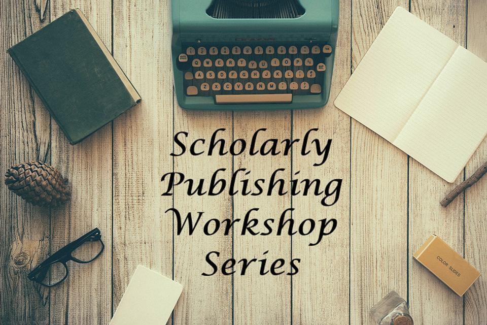 Scholarly Publishing Workshop Series.